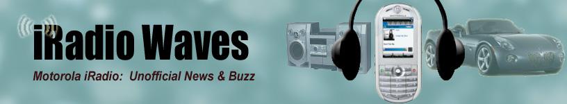 Motorola iRadio Fan Blog
